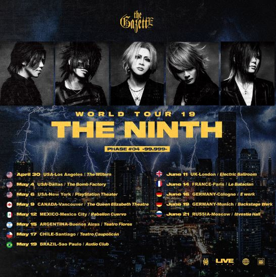 The GazettE - World Tour 19 - THE NINTH - Fase 04 - Chile 2019.05.17