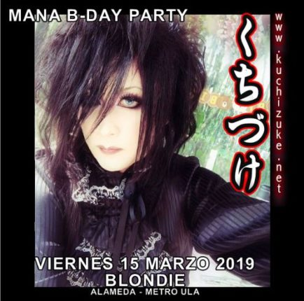 KUCHIZUKE.NET presenta Mana Sama Birthday Party